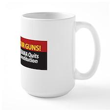 Pol 47d Well Keep Our Guns Bumper Stick Mug