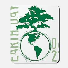 Earth Day 04/22 Mousepad