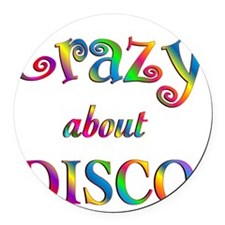 Crazy About Disco Round Car Magnet