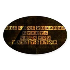 card the real workout starts when y Decal