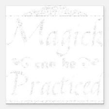 "MagickPracticed Square Car Magnet 3"" x 3"""