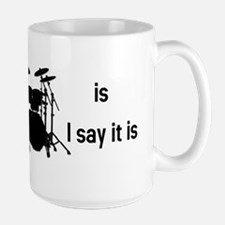 The tempo is what I say (BS-B) Mug