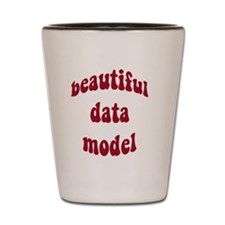 beautiful data model (red) Shot Glass