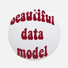 beautiful data model (red) Round Ornament