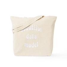 beautiful data model Tote Bag