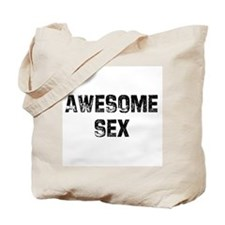 Awesome Sex Tote Bag