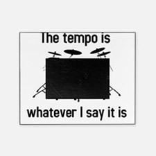 The tempo is what I say (TS-B) Picture Frame