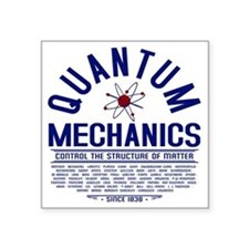 "Quantum Mechanics Square Sticker 3"" x 3"""