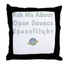 Ask Me About Open Source Spaceflight Throw Pillow