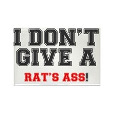 I DONT GIVE A RATS ASS! Rectangle Magnet