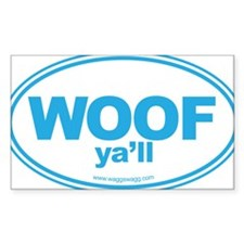 WOOF Yall Blue Bumper Stickers