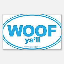 WOOF Yall Blue Bumper Stickers