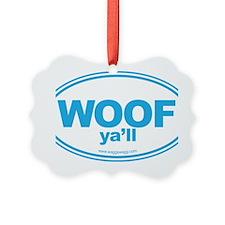 WOOF Yall Blue Ornament