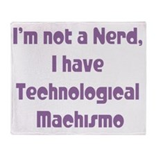 Technological Machismo Throw Blanket