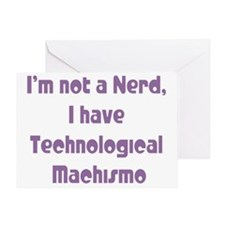 Technological Machismo Greeting Card