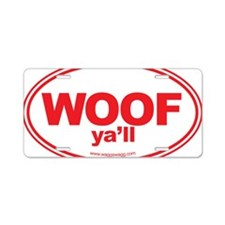 WOOF Yall Red Aluminum License Plate
