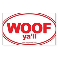 WOOF Yall Red Bumper Stickers