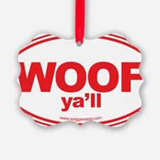 WOOF Yall Red Ornament