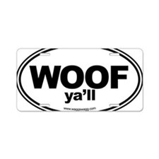 WOOF Yall Black Aluminum License Plate