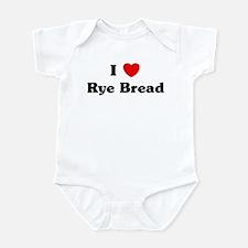 I love Rye Bread Infant Bodysuit