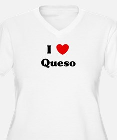 I love Queso T-Shirt