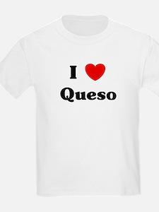 I love Queso T-Shirt