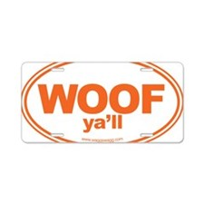 WOOF Yall Orange Aluminum License Plate