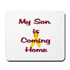 My son is coming home Mousepad