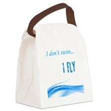 I dont swim... I Fly Canvas Lunch Bag