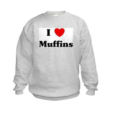 I love Muffins Kids Sweatshirt