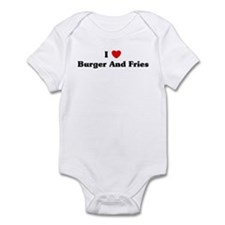 I love Burger And Fries Infant Bodysuit