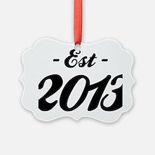 Established 2013 - Birthday Ornament