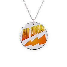 Bad Zinga Necklace