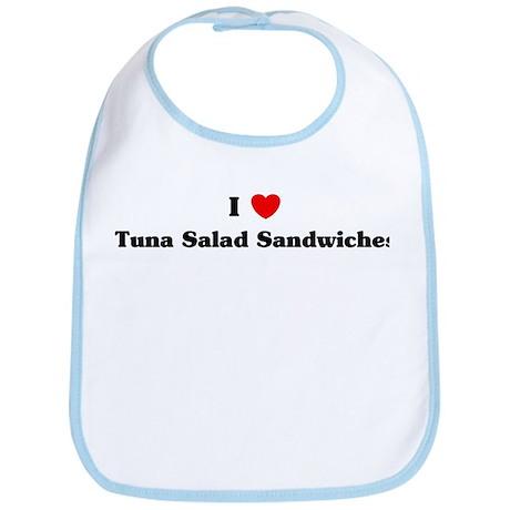 I love Tuna Salad Sandwiches Bib