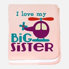 I love my Big Sister baby blanket