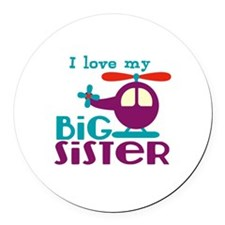 I love my Big Sister Round Car Magnet