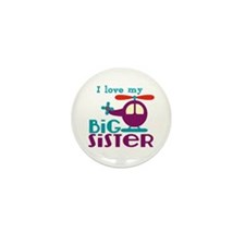 I love my Big Sister Mini Button (10 pack)