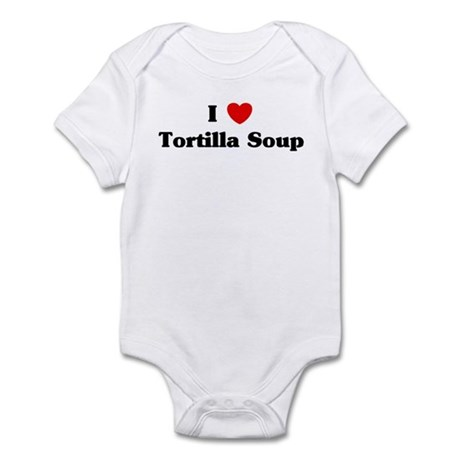 I love Tortilla Soup Infant Bodysuit