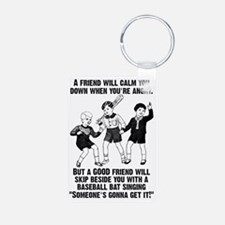 Someone's Gonna Get It Fun Aluminum Photo Keychain