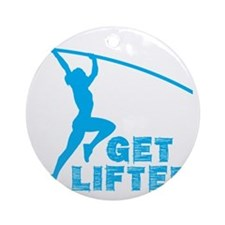Womens Get Lifted Round Ornament