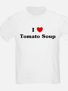 I love Tomato Soup T-Shirt