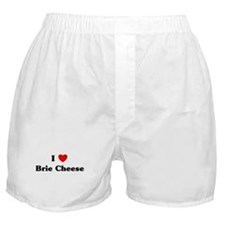 I love Brie Cheese Boxer Shorts