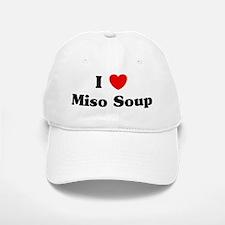 I love Miso Soup Baseball Baseball Cap