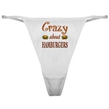 Crazy About Hamburgers Classic Thong
