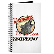 Remains to be seen Taxidermy Journal