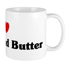 I love Bread And Butter Small Mug