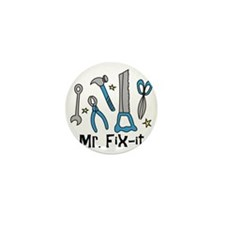 Mr. Fix It Mini Button