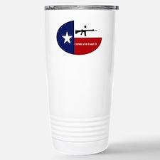 Come And Take It! Travel Mug