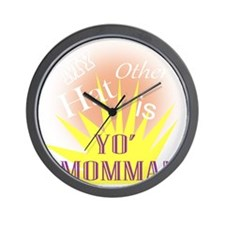 My Other Hat is Yo Moma!(TS-W) Wall Clock