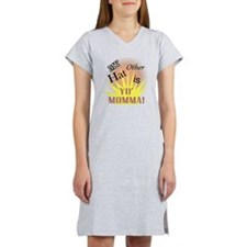 My Other Hat is Yo Moma!(TS) Women's Nightshirt